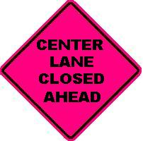 CENTER LANE CLOSED AHEAD