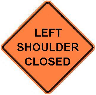 the traffic sign store left or right shoulder closed